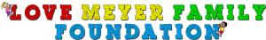 Love Meyer Family Foundation