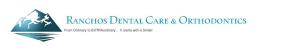 Ranchos Dental Care & Orthodontics