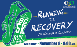 BG 5K Run/Walk - Running for Recovery in Harford County