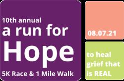 Annie's Hope 10th Annual 'a run for Hope' 5K Race & 1 Mile Scavenger Hunt Fun Walk