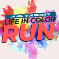 The Life in Color Run: Upper Merion Mini-THON