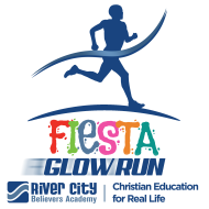 River City Believers Academy 3rd Annual Fiesta 5K GLOW Run & Walk