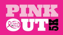 PINK OUT 5K Run/Walk