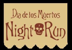 10th Annual Día de los Muertos Night Run: 5K Run/Walk - Special Anniversary Price. $25!