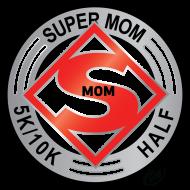 Super Mom 5K/10K/Half