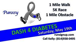 Punxsy Dash 4 Diabetes 5K Race / 1Mi Obstacle Course / 1Mi Walk