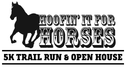"Hope's Legacy's 2nd Annual ""Hoofin' It For Horses"" 5k Trail Run/Walk and Open-House"
