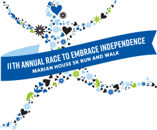 11th Annual Marian House Race to Embrace Independence 5K Run and Walk