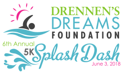 Drennen's Dreams Foundation Splash Dash 5K