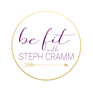 Be Fit with Steph Cramm