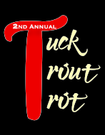Tuck Trout Trot