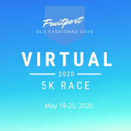 Fruitport Old Fashioned Days 5k Run - VIRTUAL RACE FOR 2020