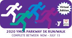 2020 YMCA Parkway Virtual 5K Run/Walk