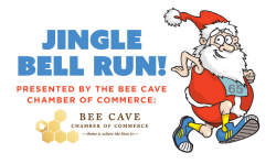 Jingle Bell Run 5K presented by the Bee Cave Chamber of Commerce!