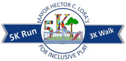 Mayor Hector C Lora's 5K Run and 3K Walk for Inclusive Play