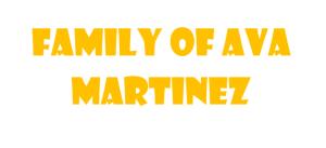 Family Of Ava Martinez