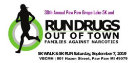 Families Against Narcotics Presents the 31st Annual Paw Paw Grape Lake  Run Drugs out of Town 5k Walk Run