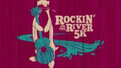 Rockin on the River 5K