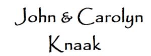 John & Carolyn Knaak