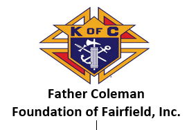 Father Coleman Foundation of Fairfield, Inc