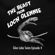 Glen Lake Swim: The Beast from Loch Glennie
