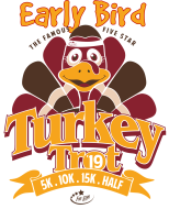 Early Bird Turkey Trot 5K, 10K, 15K, & Half Marathon 2019