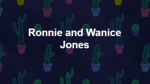 Ronnie & Wanice Jones