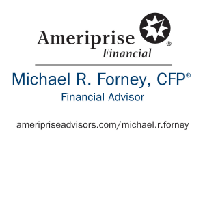 Mike Forney, Ameriprise Financial Advisors
