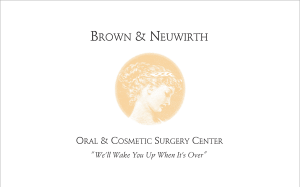 Brown & Neuwirth, Oral & Cosmetic Surgery Center