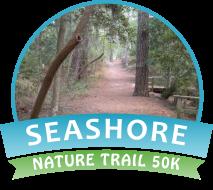 Seashore Nature Trail 50K