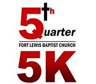 6th Annual Fort Lewis Baptist Church 5th Quarter 5K Run & 3K Walk