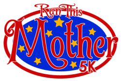 2019 Run This Mother 5k