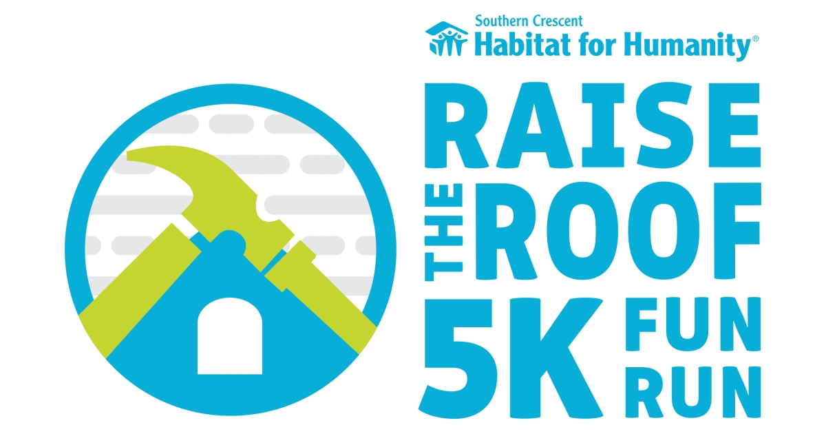 southern crescent habitat for humanity s raise the roof 5k fun run