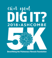 Can You Dig It? 5k benefiting the Pulmonary Fibrosis Foundation
