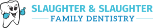 Slaughter and Slaughter Family Dentistry