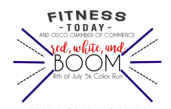 Fitness Today & Cisco Chamber of Commerce Red, White, and BOOM 5K Color Run
