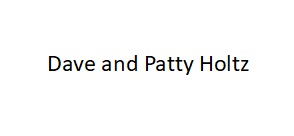 Dave and Patty Holtz