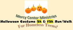 Mercy Center Ministries Halloween Costume 5K and 15K Run / Walk