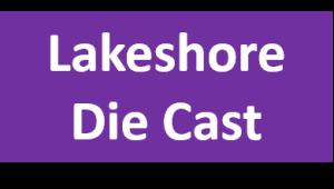 Lakeshore Die Cast
