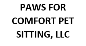 Paws For Comfort Pet Sitting, LLC