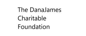 The DanaJames Charitable Foundation