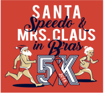 Southern Illinois World AIDS Day Santa Speedo and Mrs. Claus in Bras 5k Walk/Run