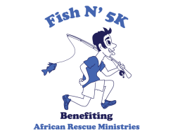 Fish N' 5K Benefiting African Rescue Ministries