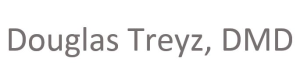Douglas Treyz, DMD