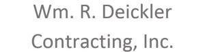 Wm. R. Deickler Contracting, Inc.