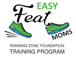 Running Zone Foundation's Easy Feat Moms Training Program