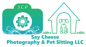 Say Cheese Photography & Pet Sitting LLC