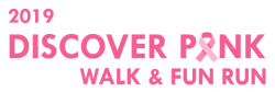 2019 Discover Pink Walk & Fun Run