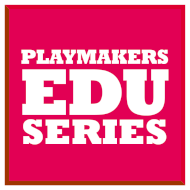 Playmakers Education Series