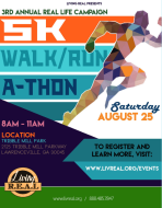 3rd Annual REAL Life Campaign - 5K Walk/Run-a-Thon